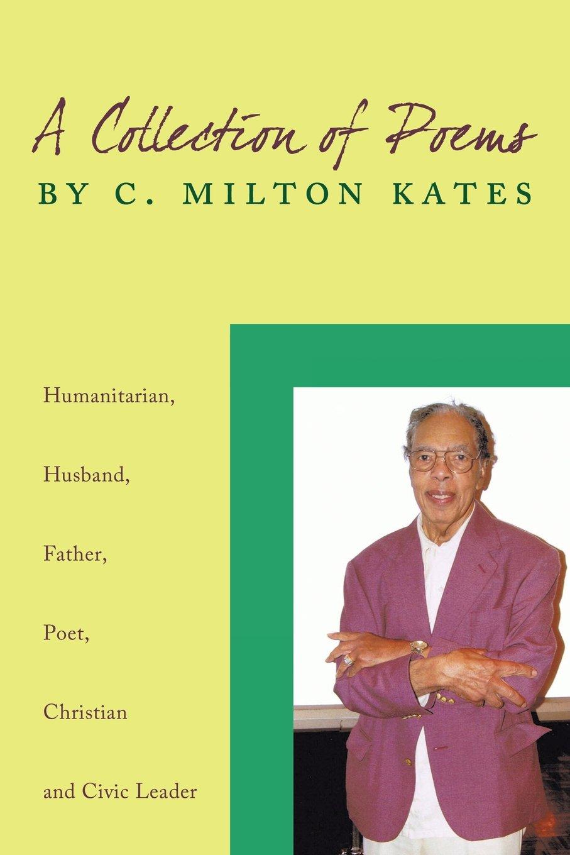 C. Milton Kates